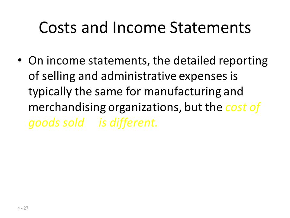 Costs and Income Statements