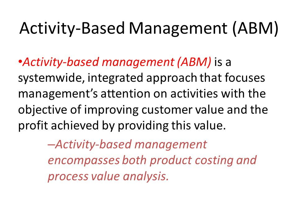 Activity-Based Management (ABM)