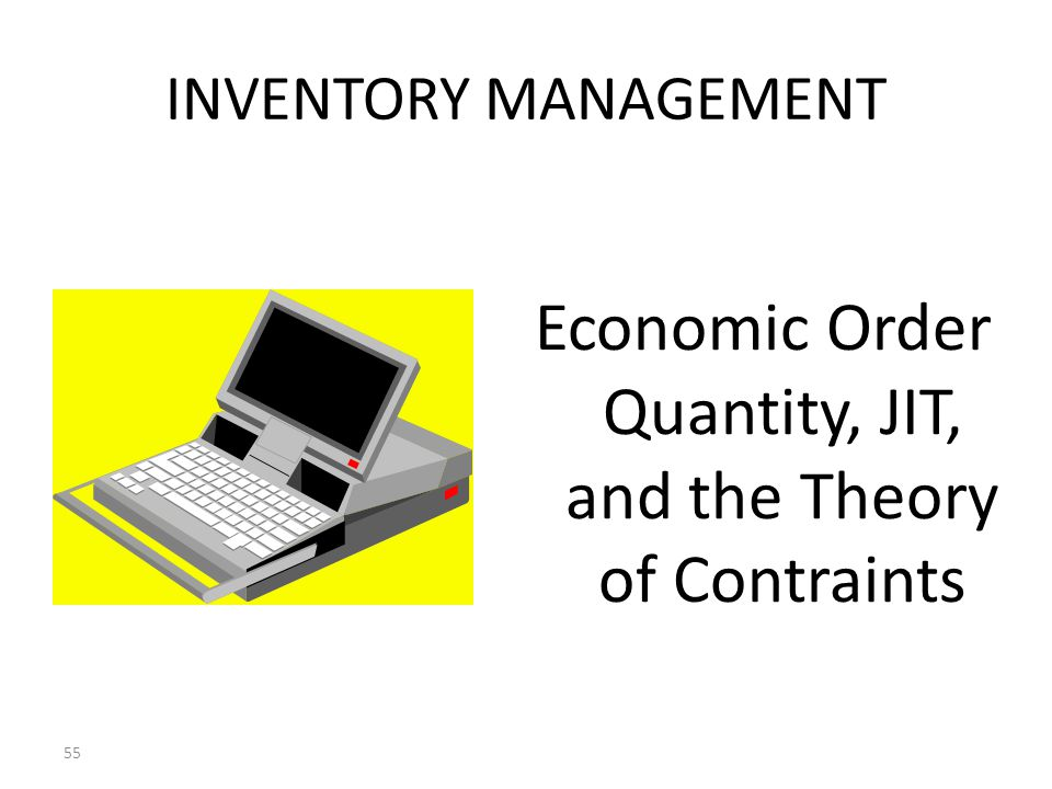 Economic Order Quantity, JIT, and the Theory of Contraints