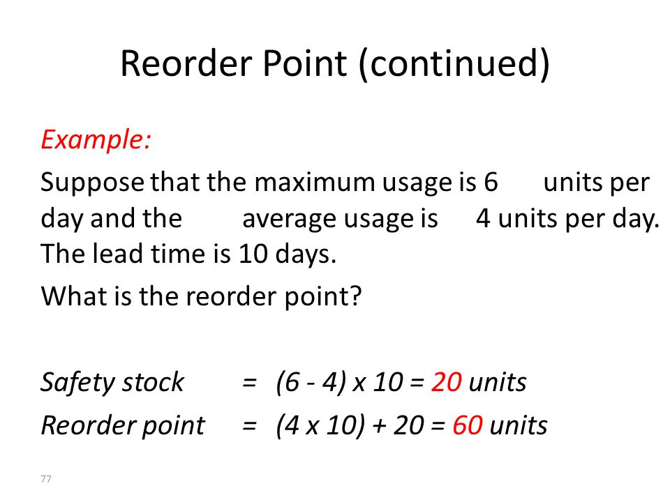 Reorder Point (continued)