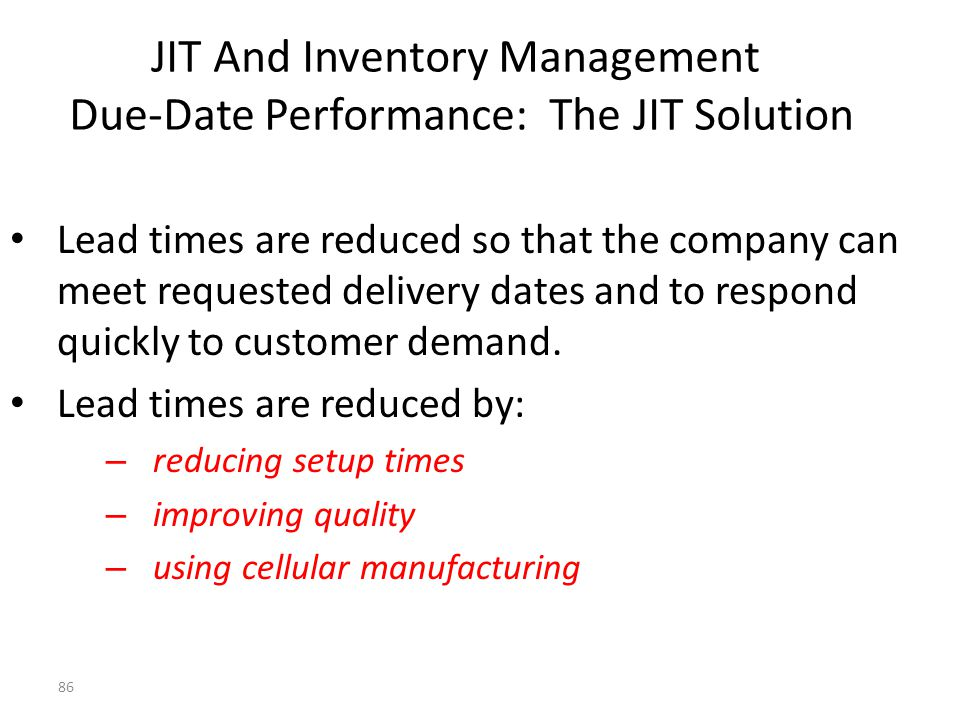 JIT And Inventory Management Due-Date Performance: The JIT Solution