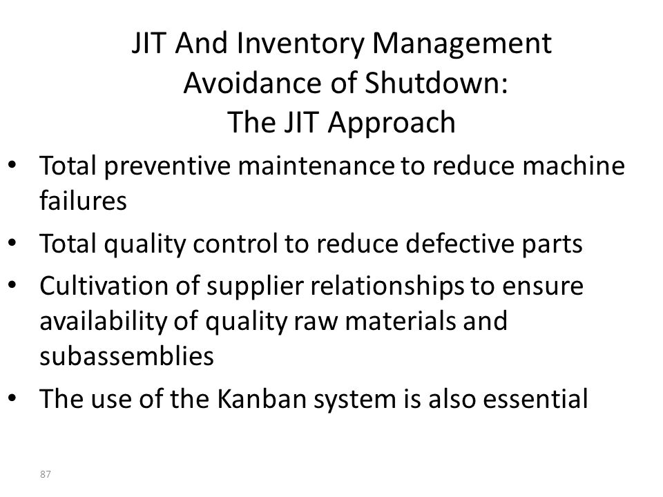 JIT And Inventory Management Avoidance of Shutdown: The JIT Approach
