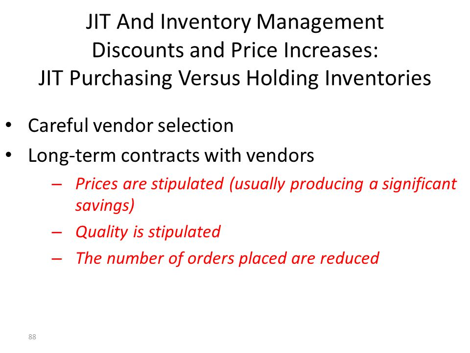 JIT And Inventory Management Discounts and Price Increases: JIT Purchasing Versus Holding Inventories