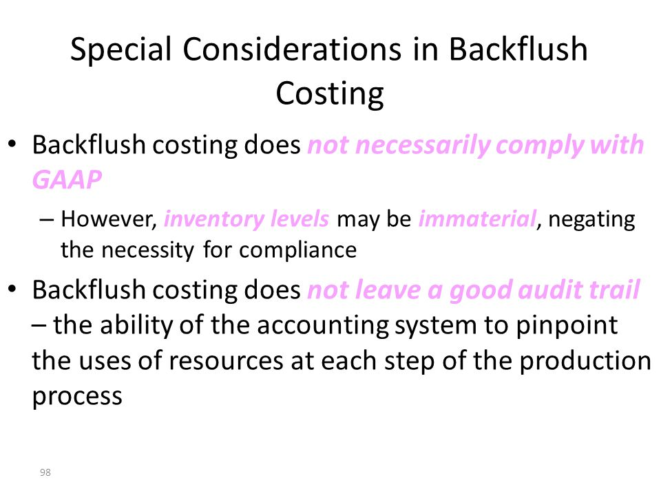 Special Considerations in Backflush Costing