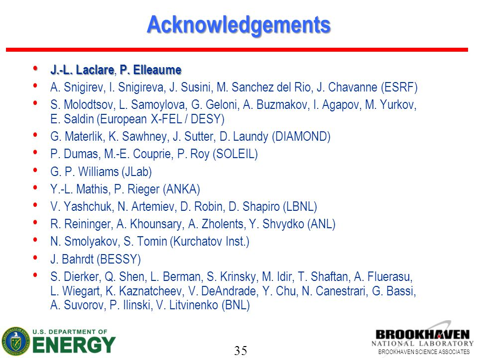 Acknowledgements J.-L. Laclare, P. Elleaume