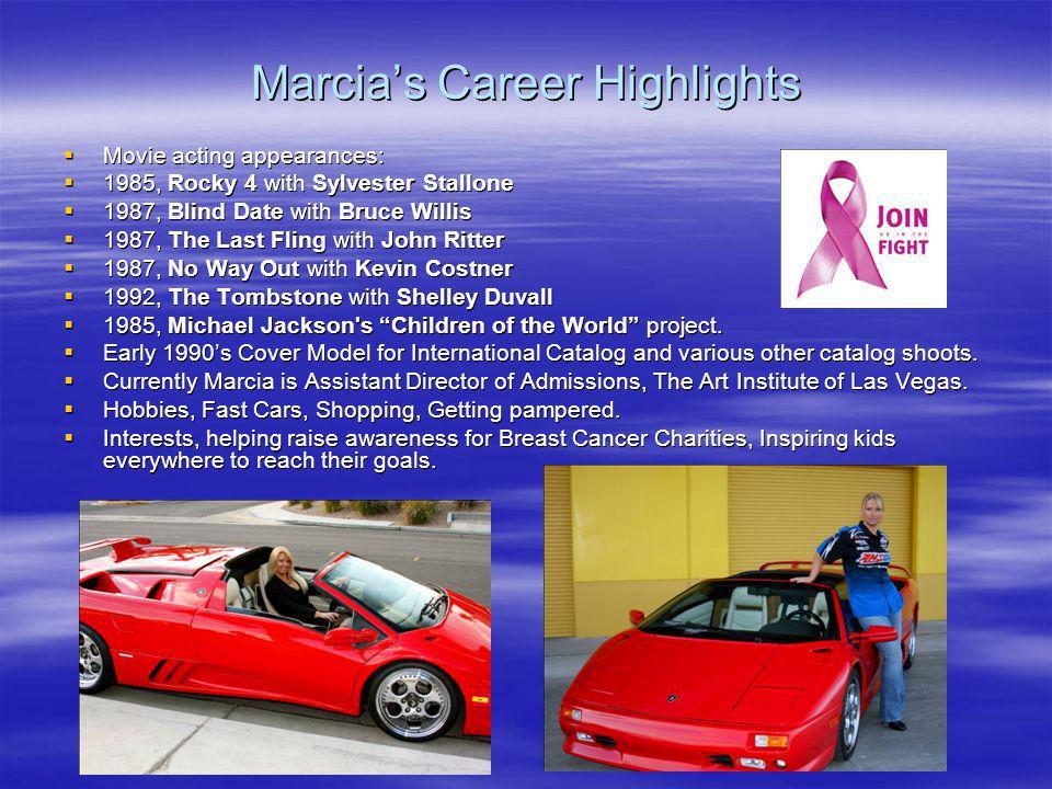 Marcia's Career Highlights