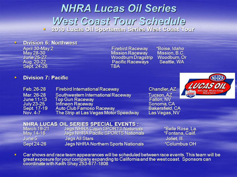 NHRA Lucas Oil Series West Coast Tour Schedule
