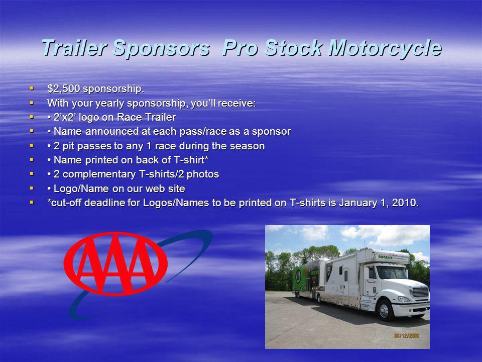Trailer Sponsors Pro Stock Motorcycle