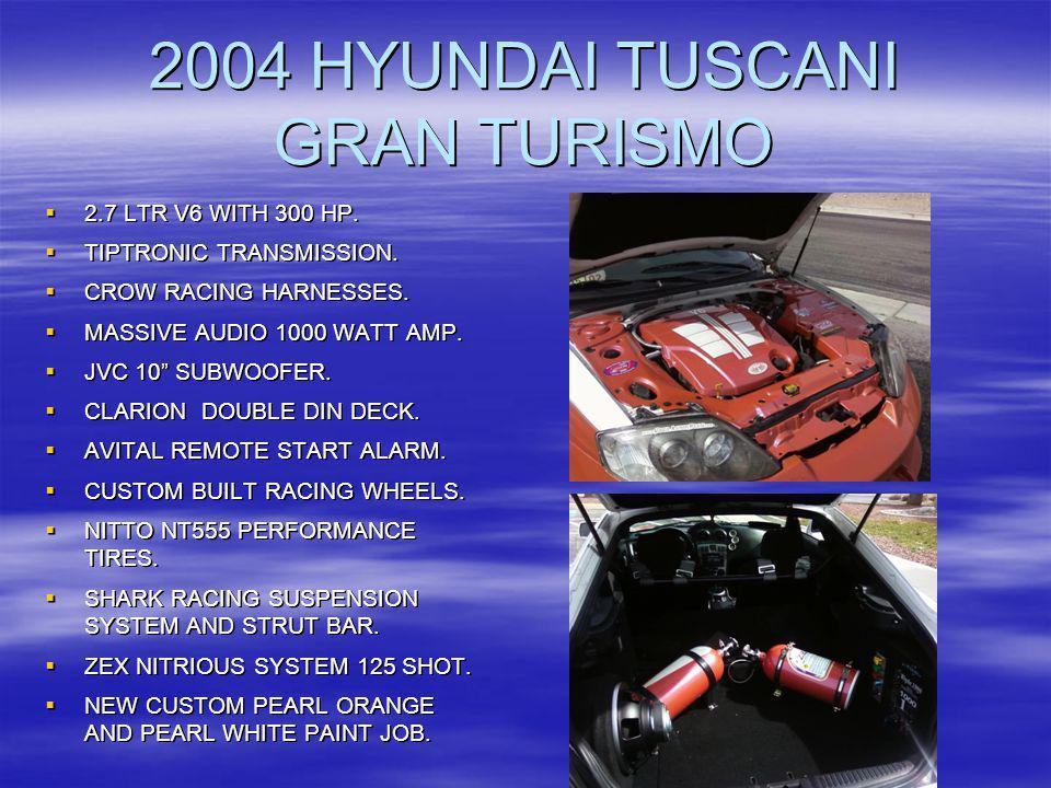 2004 HYUNDAI TUSCANI GRAN TURISMO