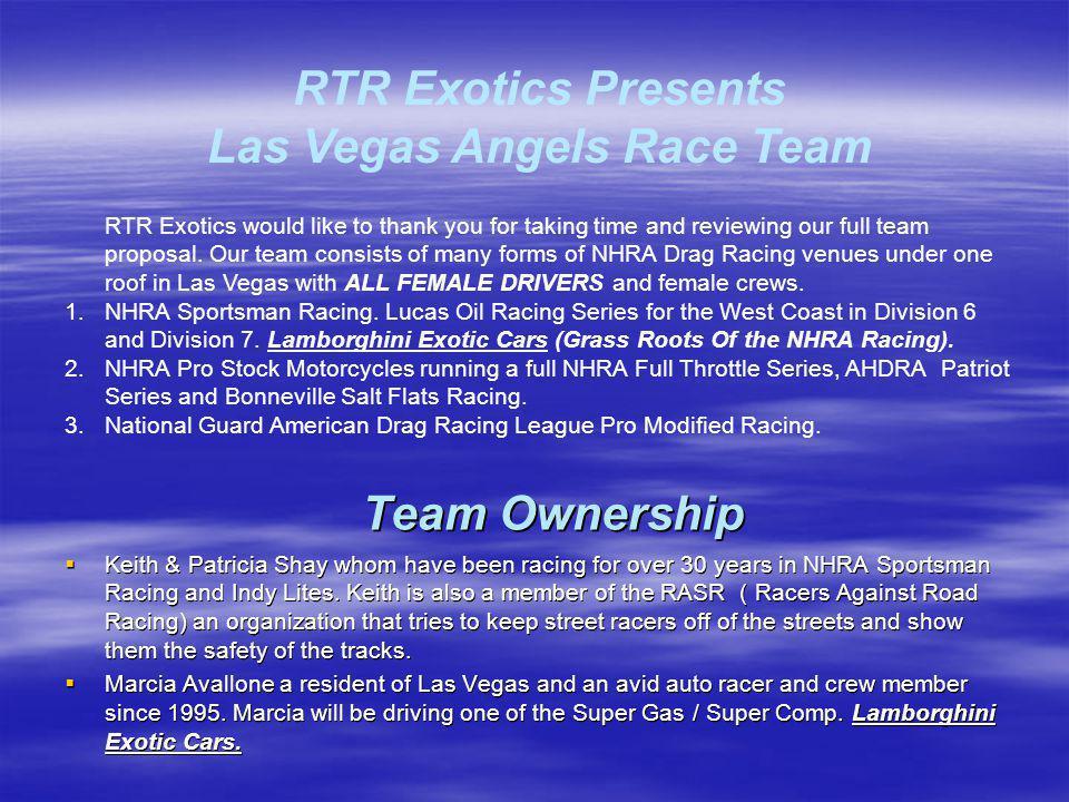 RTR Exotics Presents Las Vegas Angels Race Team
