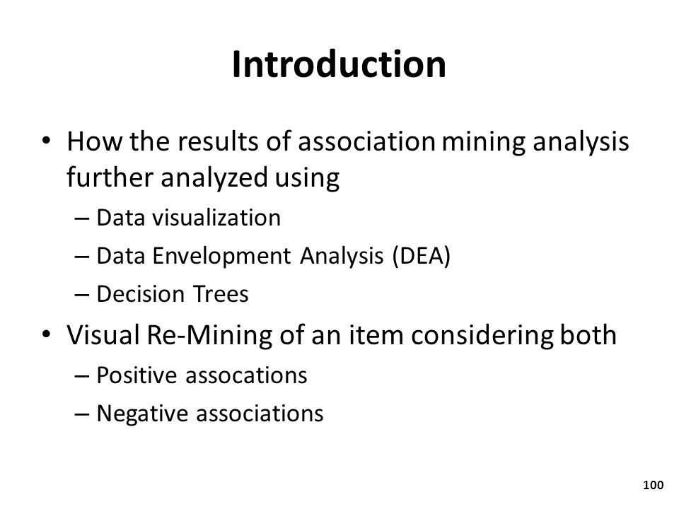 Introduction How the results of association mining analysis further analyzed using. Data visualization.