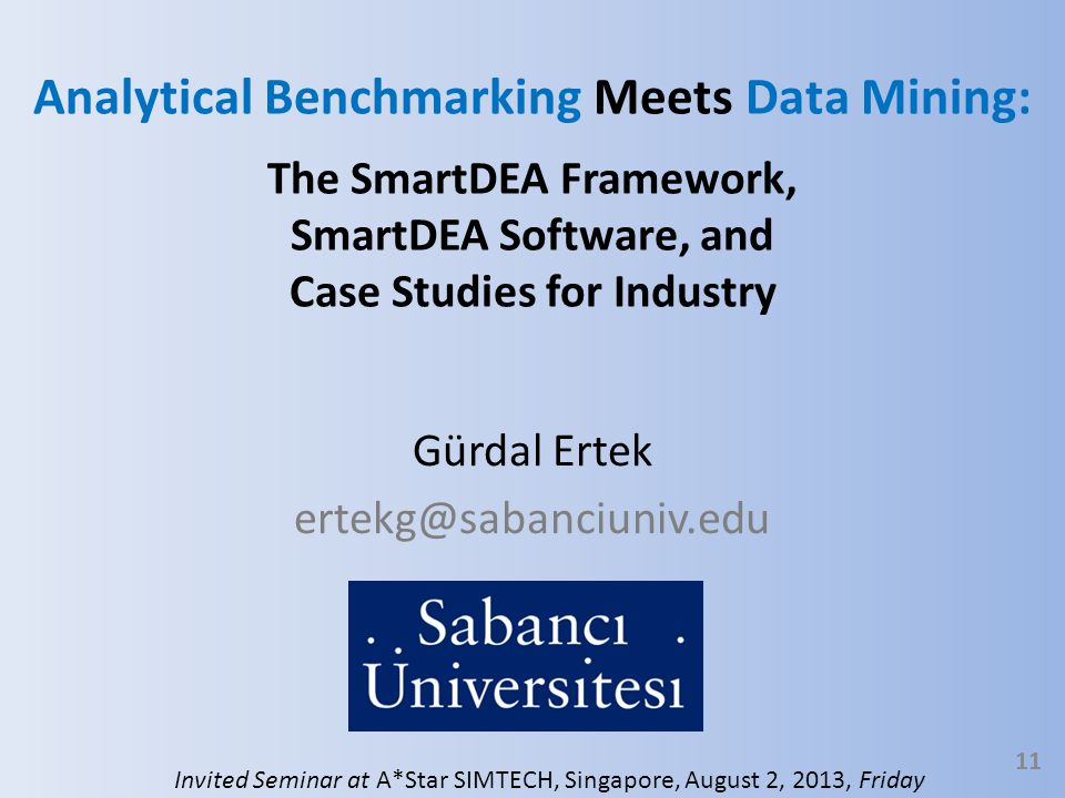 Analytical Benchmarking Meets Data Mining: The SmartDEA Framework, SmartDEA Software, and Case Studies for Industry