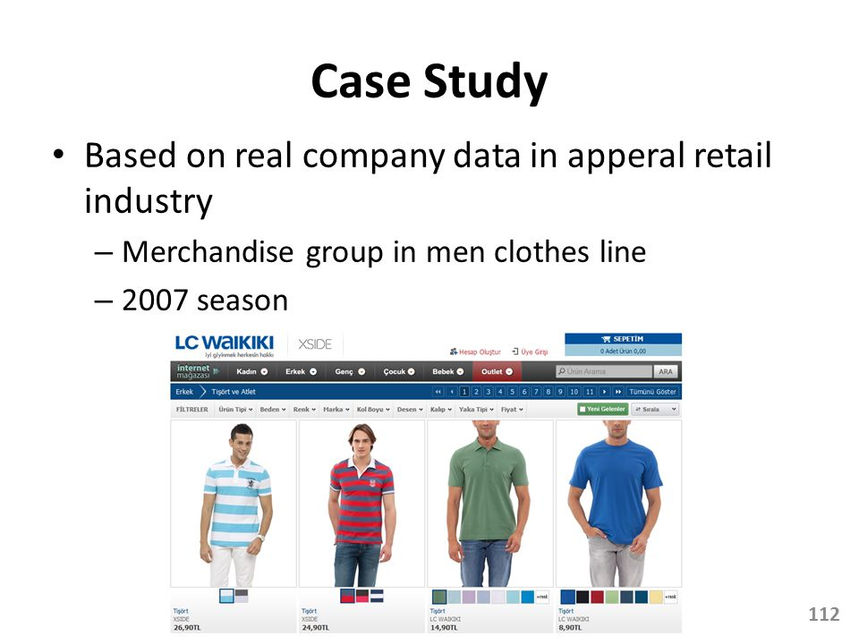 Case Study Based on real company data in apperal retail industry