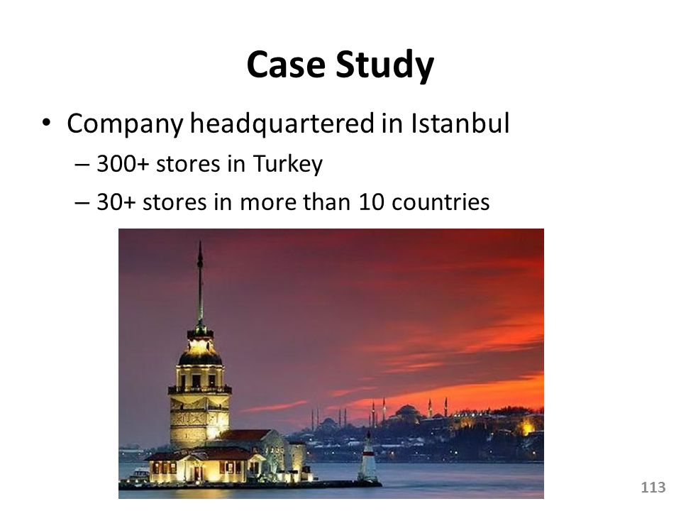 Case Study Company headquartered in Istanbul 300+ stores in Turkey