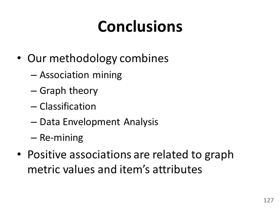 Conclusions Our methodology combines