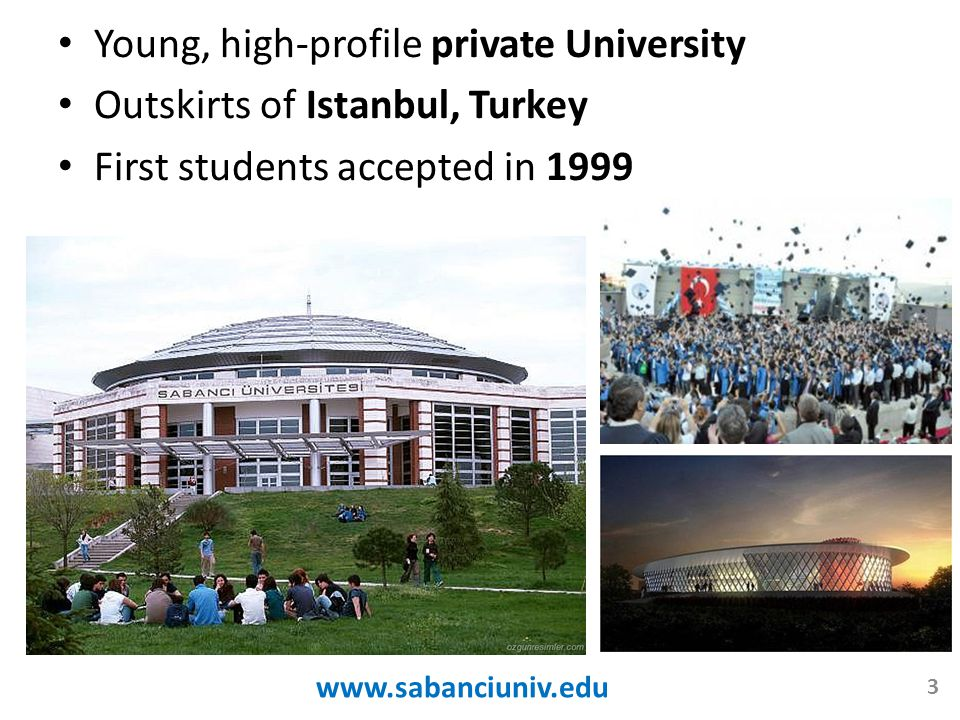 Young, high-profile private University Outskirts of Istanbul, Turkey