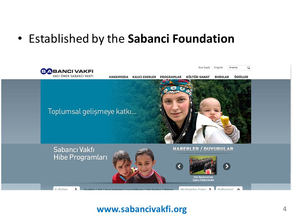 Established by the Sabanci Foundation