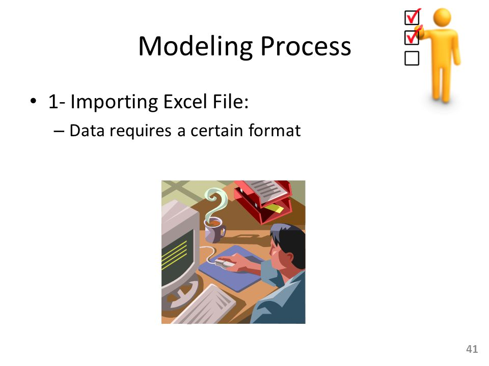 Modeling Process 1- Importing Excel File: