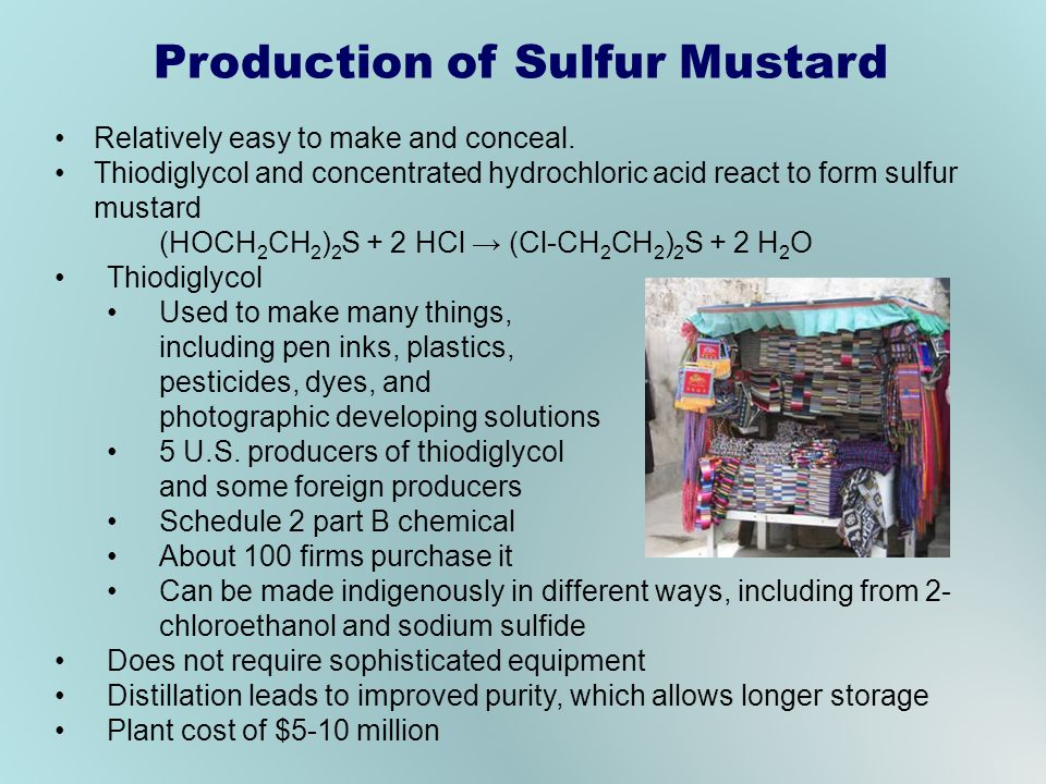 Production of Sulfur Mustard