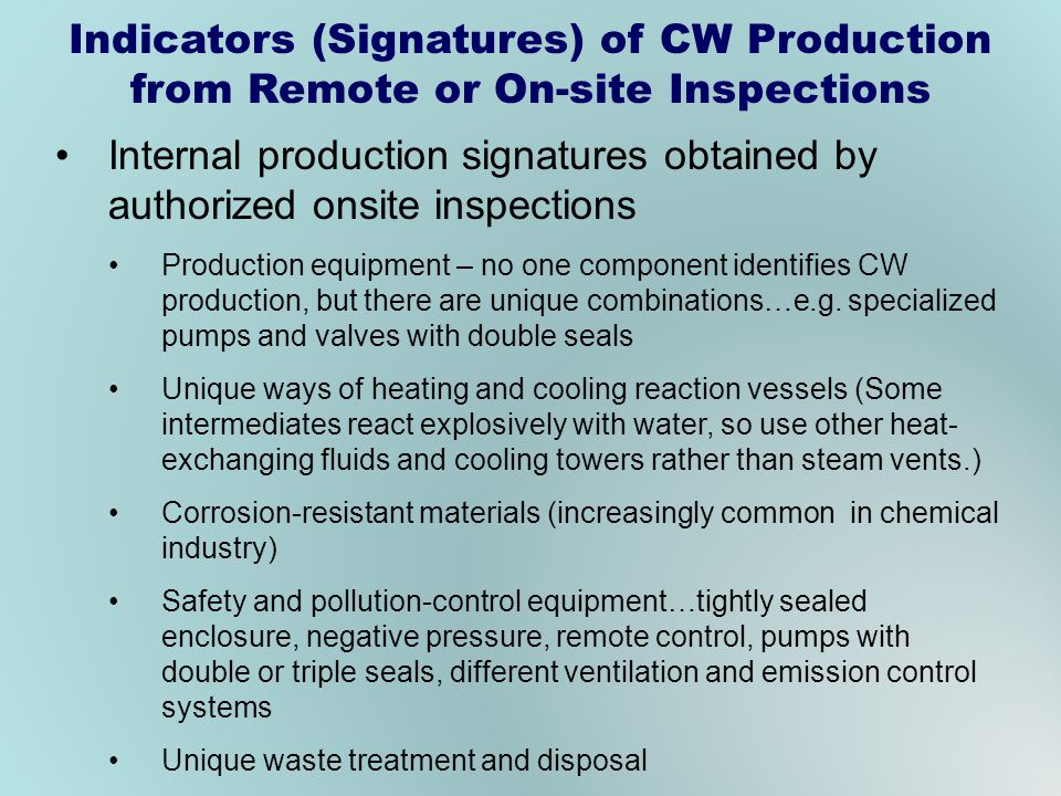 Indicators (Signatures) of CW Production from Remote or On-site Inspections