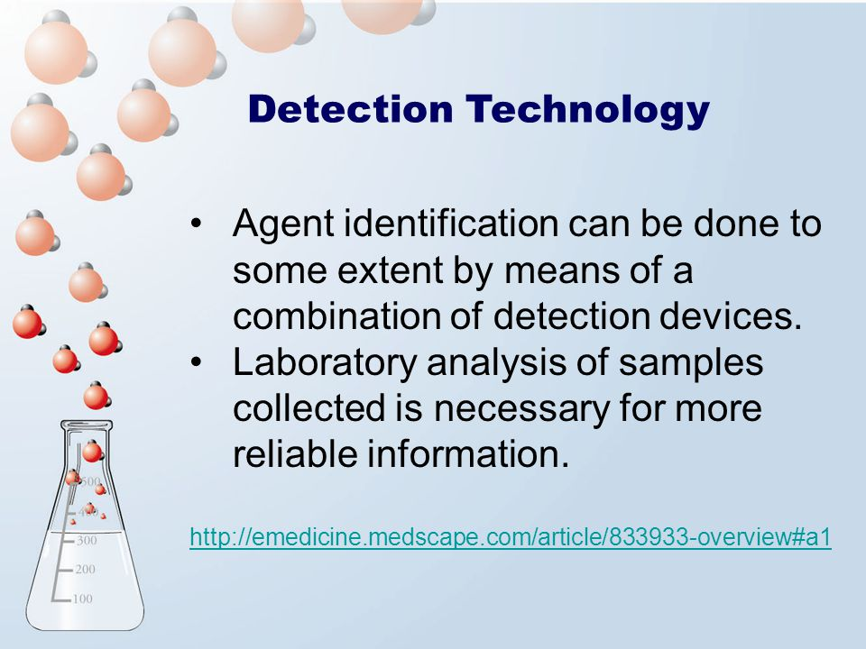 Detection Technology Agent identification can be done to some extent by means of a combination of detection devices.