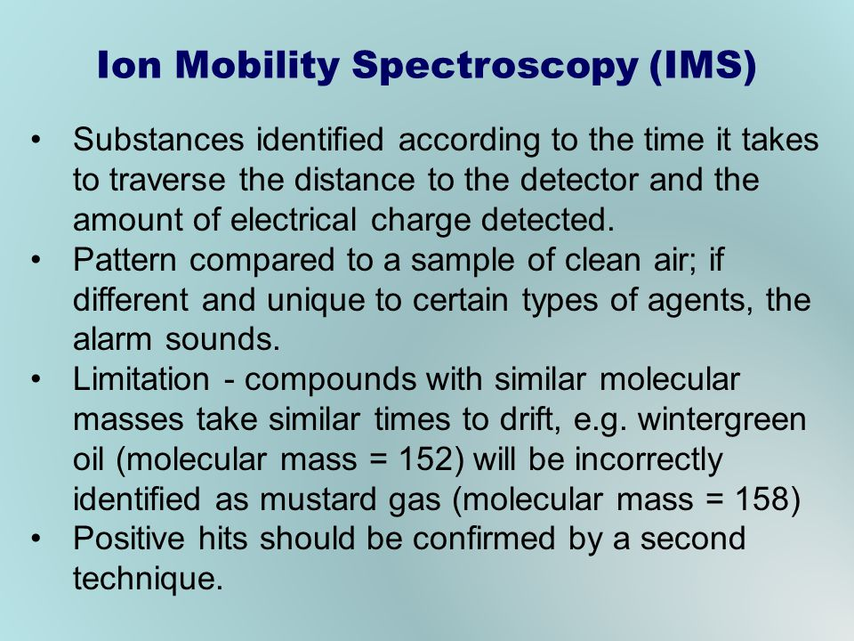 Ion Mobility Spectroscopy (IMS)