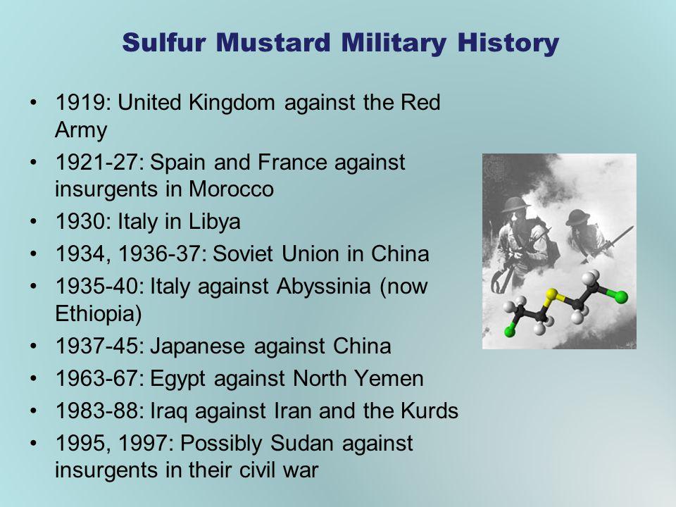 Sulfur Mustard Military History