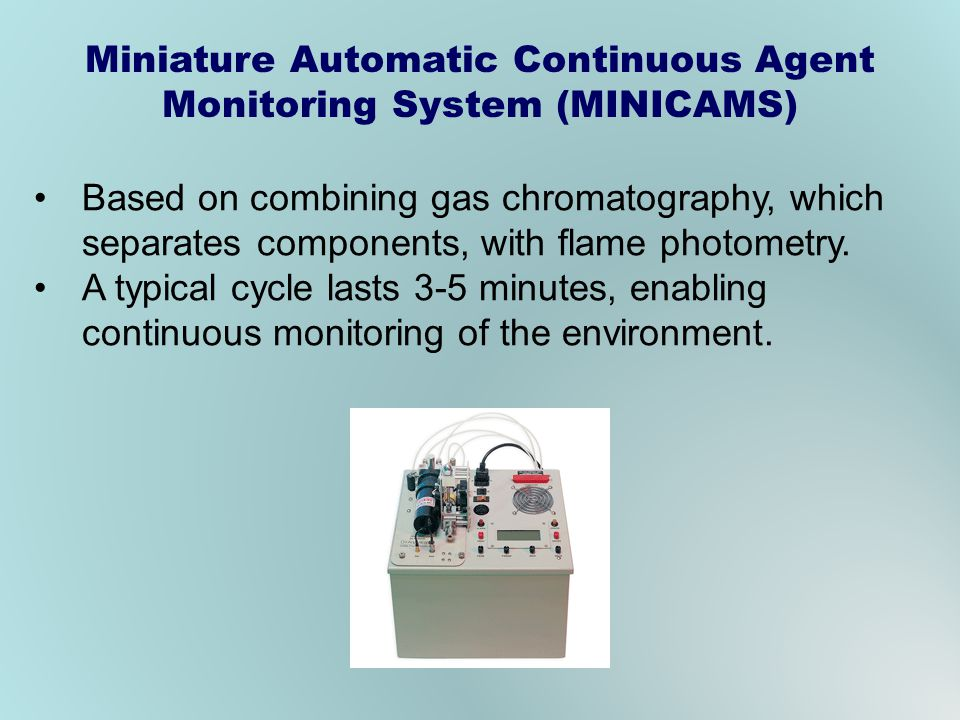 Miniature Automatic Continuous Agent Monitoring System (MINICAMS)