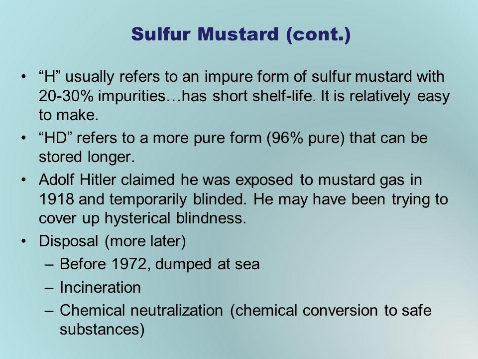 Sulfur Mustard (cont.)