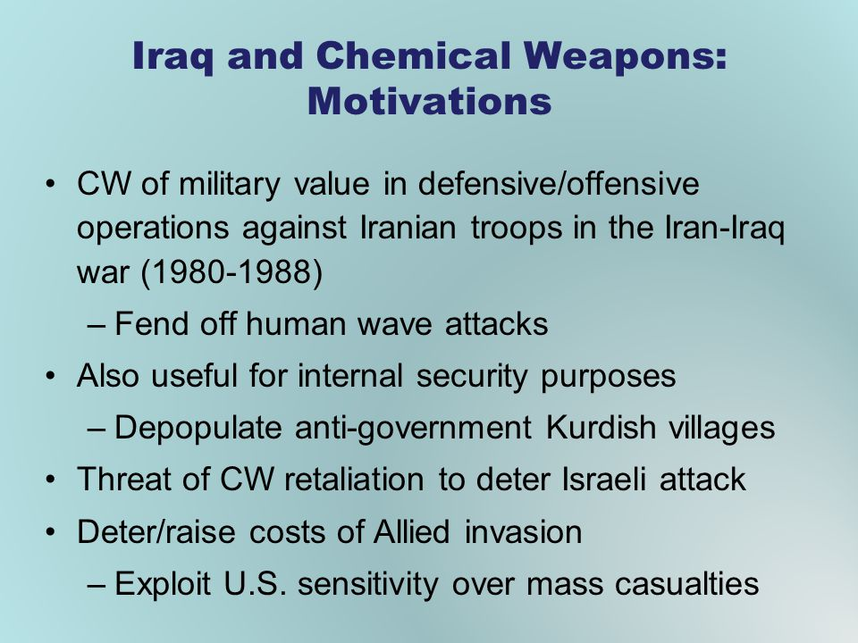 Iraq and Chemical Weapons: Motivations