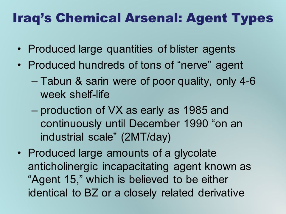Iraq's Chemical Arsenal: Agent Types
