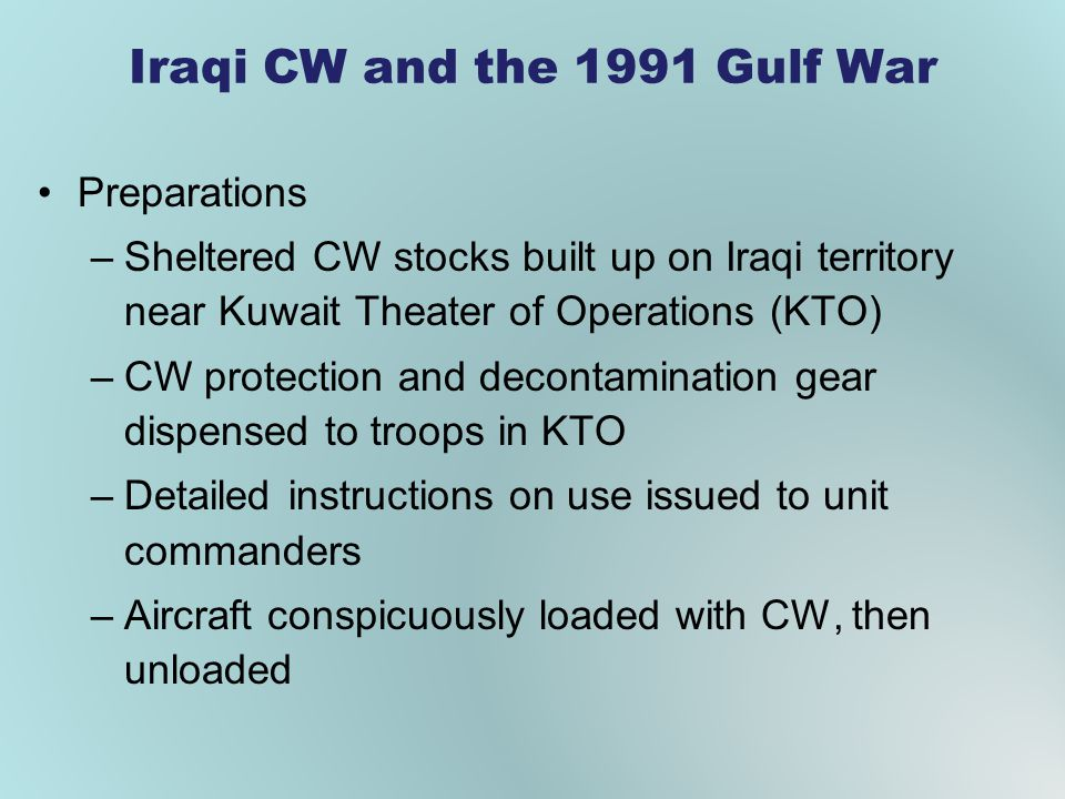 Iraqi CW and the 1991 Gulf War