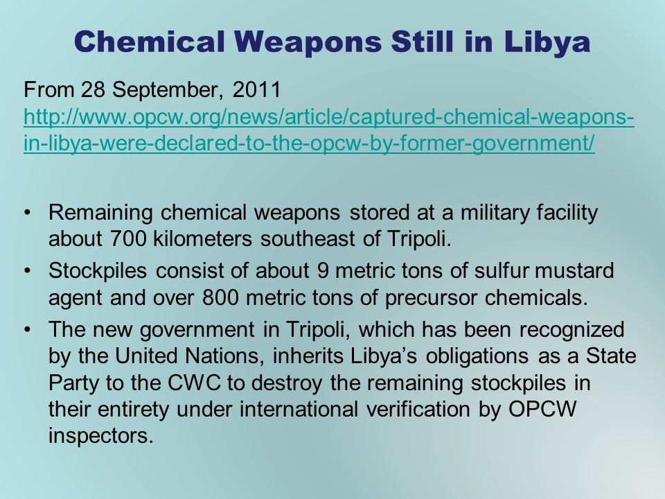 Chemical Weapons Still in Libya