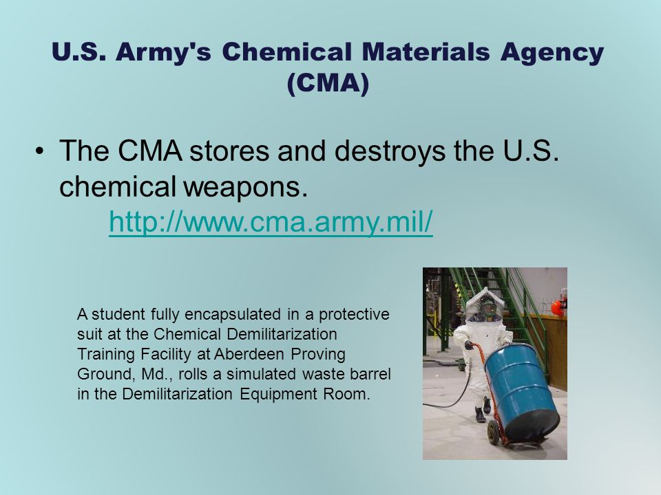 U.S. Army s Chemical Materials Agency (CMA)