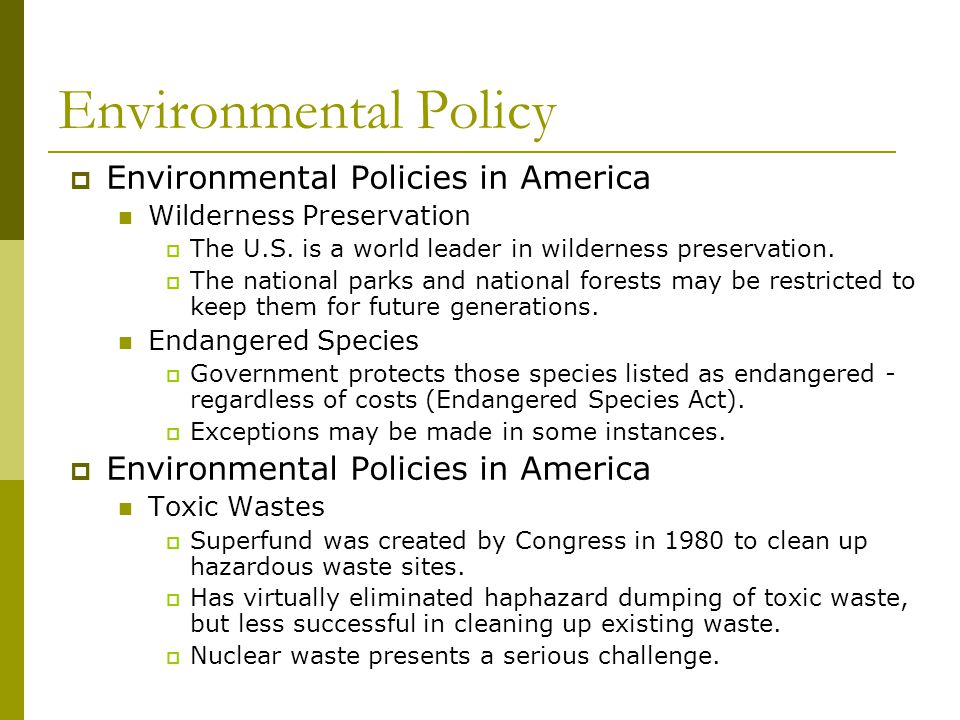 Environmental Policy Environmental Policies in America