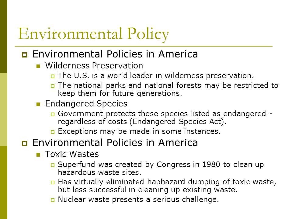 Environmental Policy Environmental Policies in America