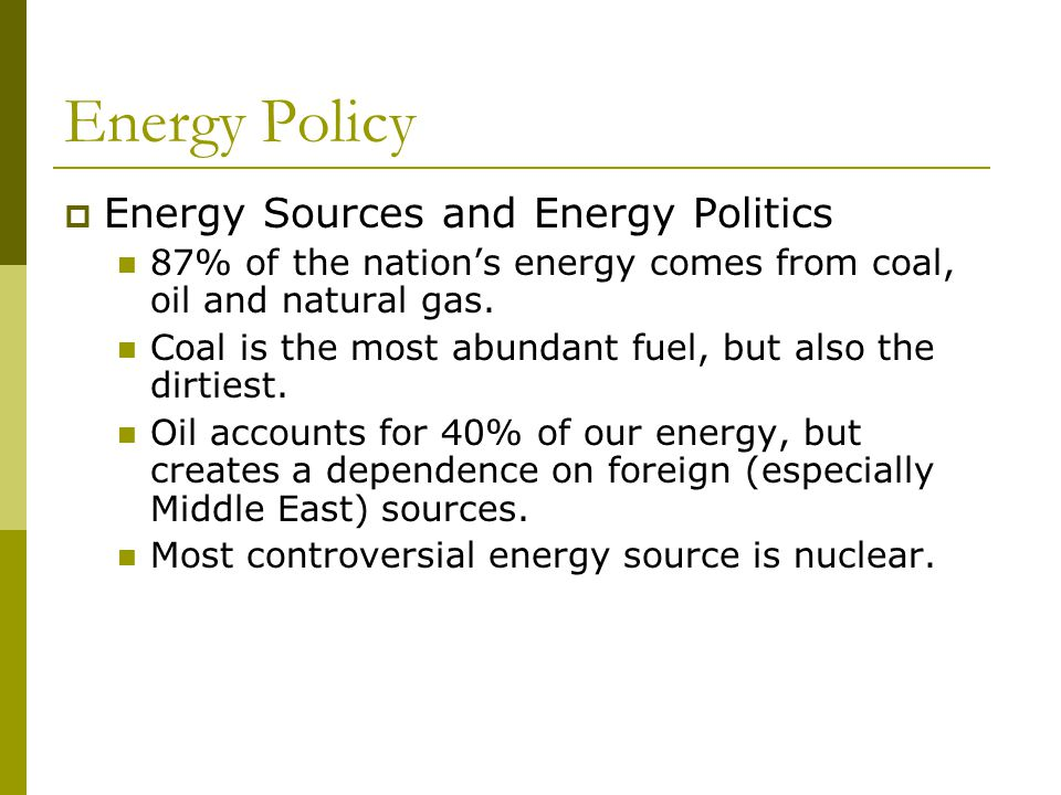 Energy Policy Energy Sources and Energy Politics