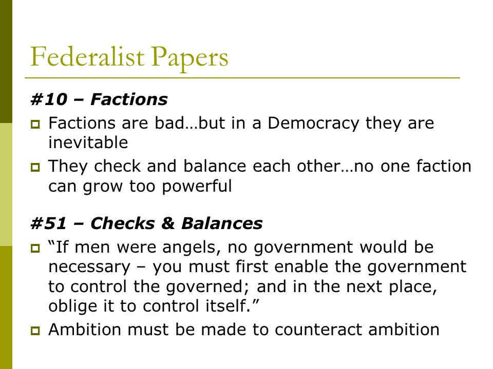 Federalist Papers #10 – Factions