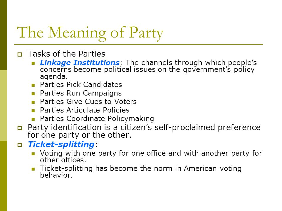 The Meaning of Party Tasks of the Parties