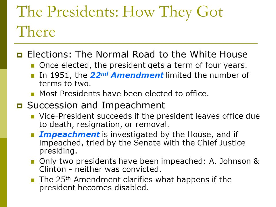 The Presidents: How They Got There