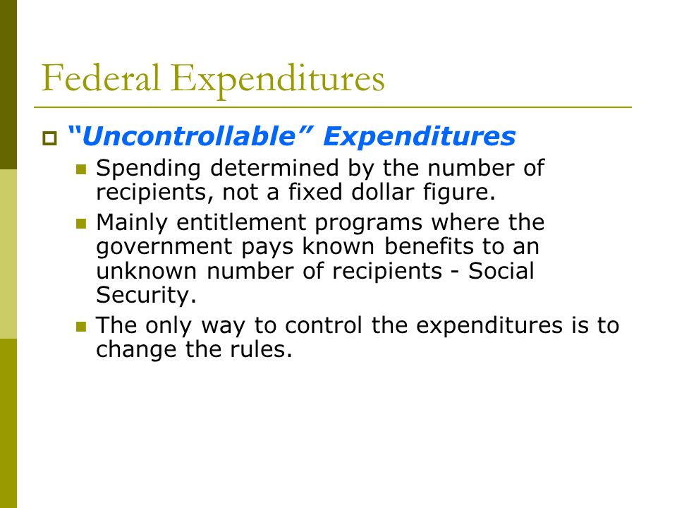 Federal Expenditures Uncontrollable Expenditures