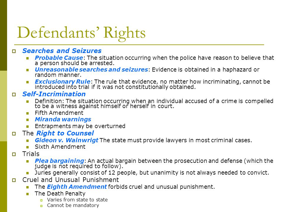 Defendants' Rights Searches and Seizures Self-Incrimination
