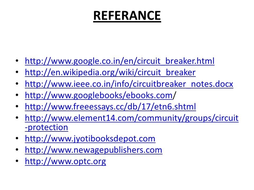 REFERANCE http://www.google.co.in/en/circuit_breaker.html