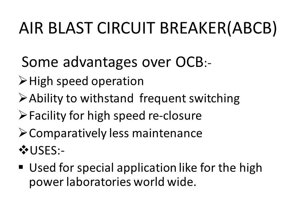 AIR BLAST CIRCUIT BREAKER(ABCB)