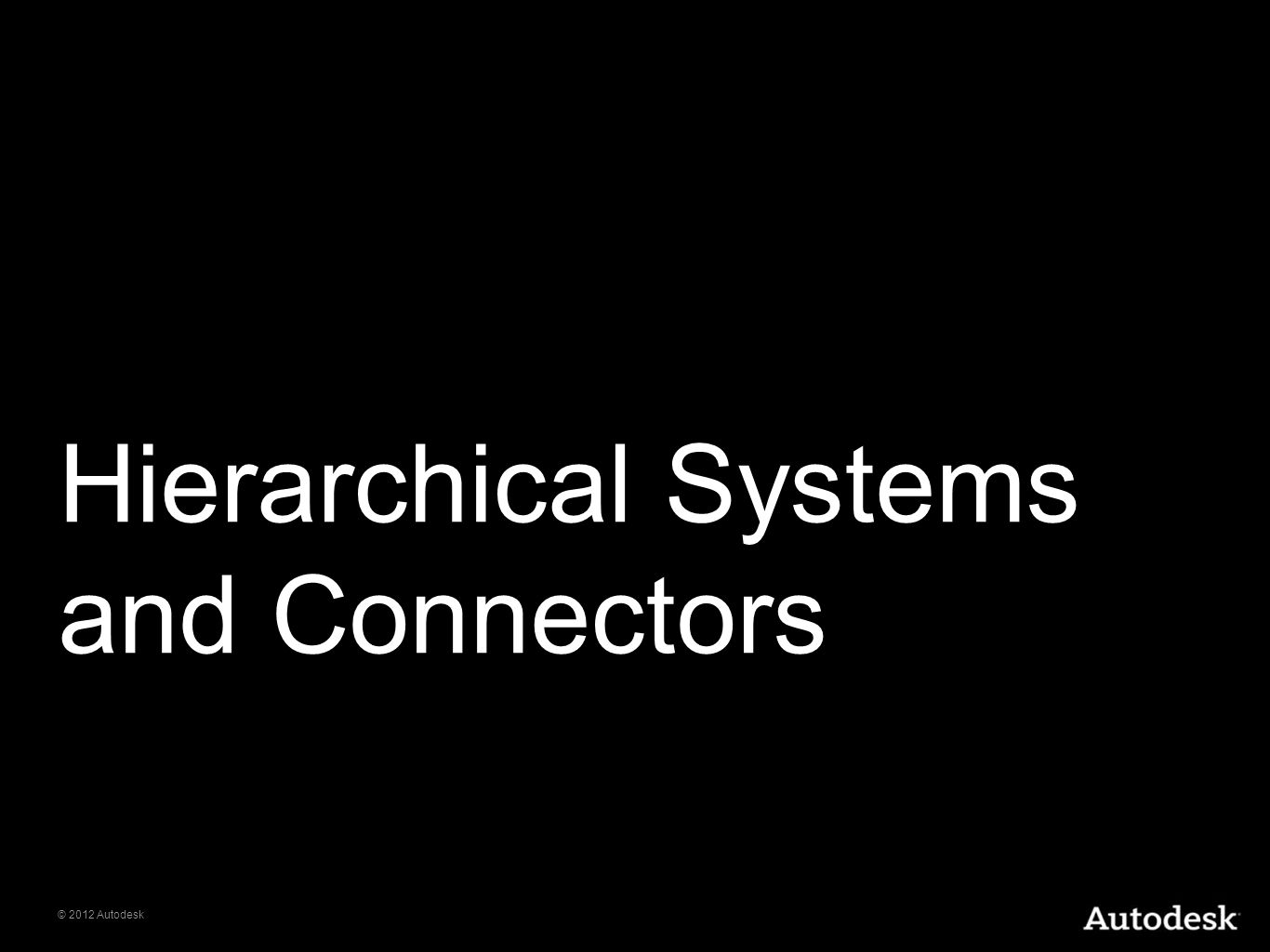 Hierarchical Systems and Connectors