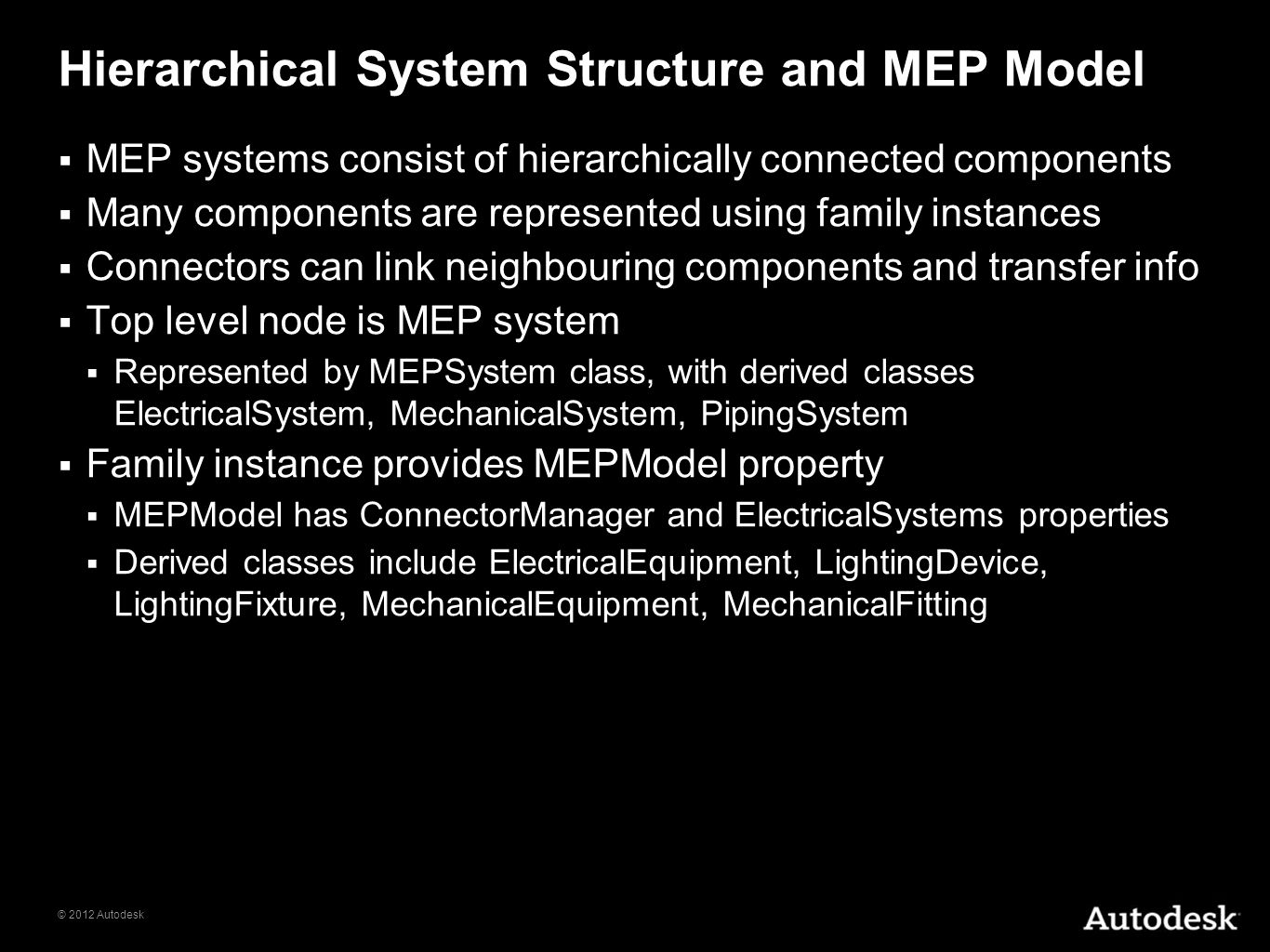 Hierarchical System Structure and MEP Model
