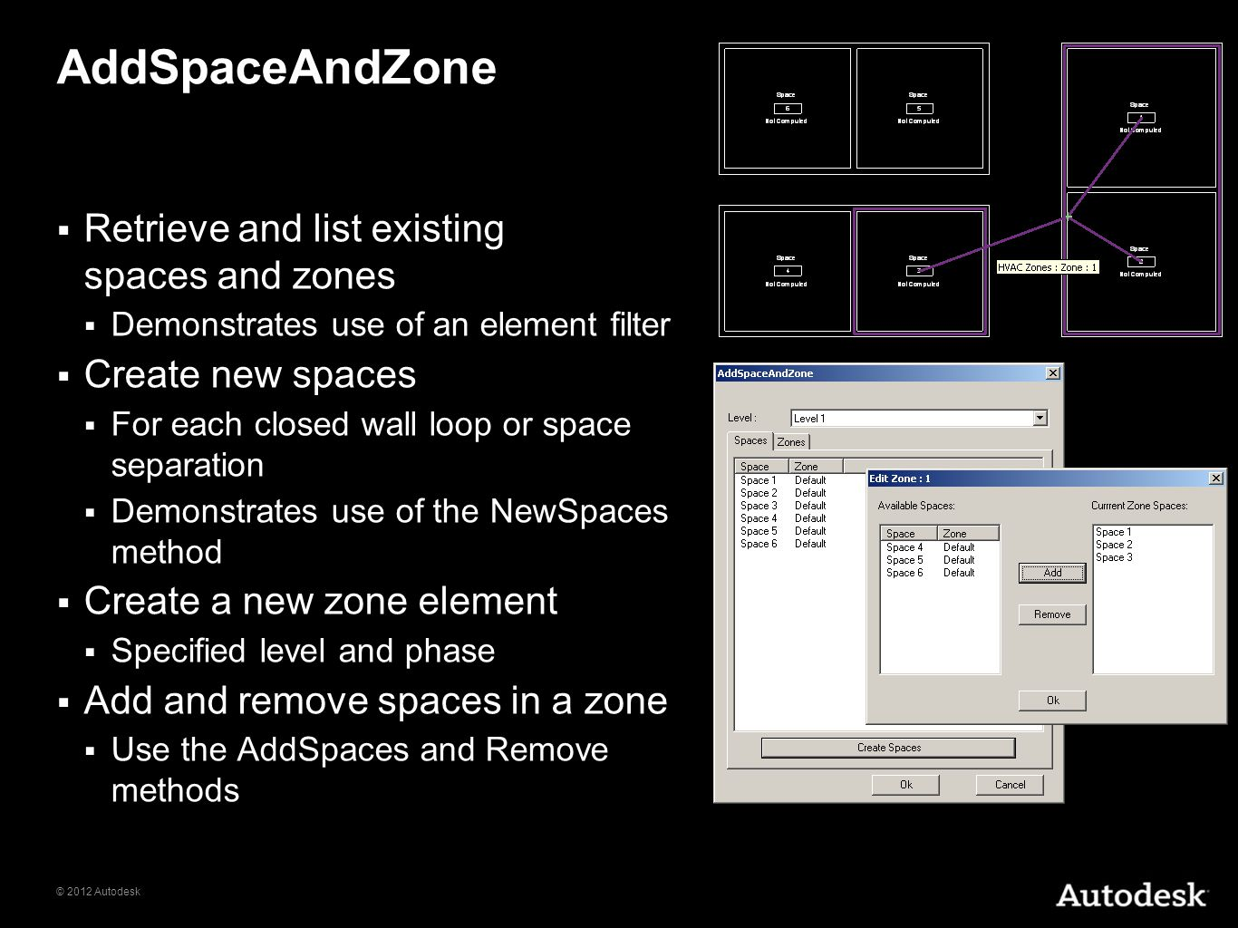 AddSpaceAndZone Retrieve and list existing spaces and zones