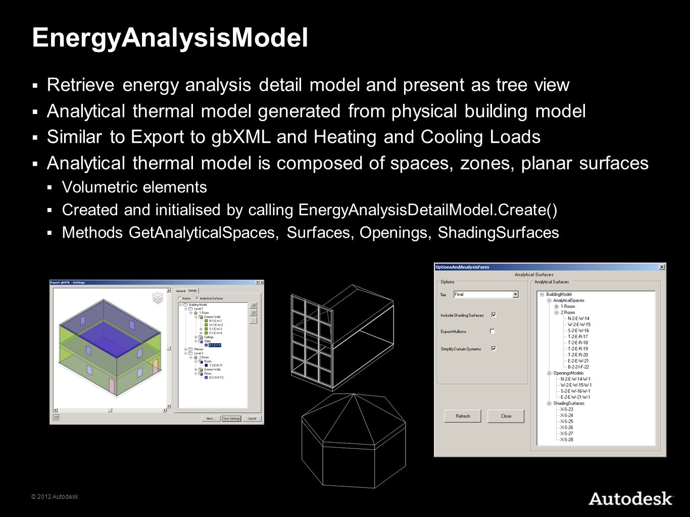 EnergyAnalysisModel Retrieve energy analysis detail model and present as tree view. Analytical thermal model generated from physical building model.