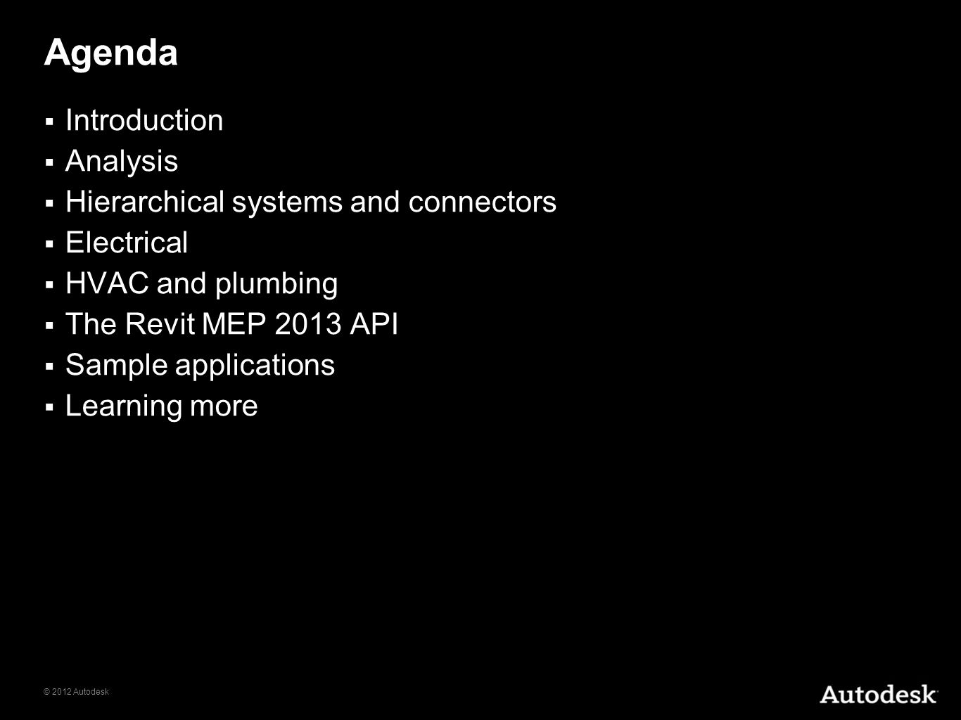 Agenda Introduction Analysis Hierarchical systems and connectors
