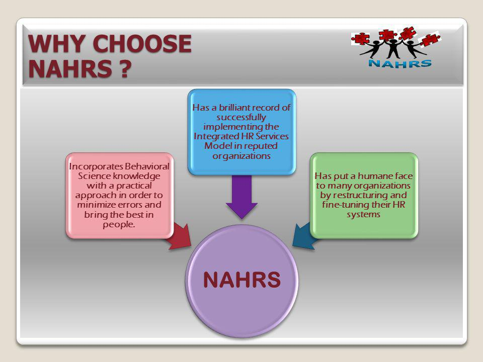 WHY CHOOSE NAHRS NAHRS. NAHRS.